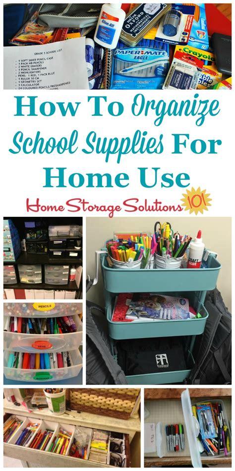 organize school supplies  home
