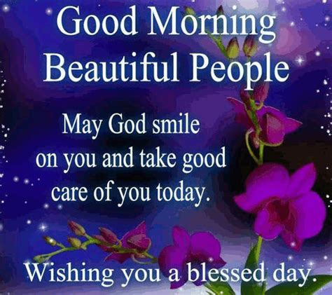 15 good morning may god smile on you and take good care of you today