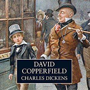 charles dickens biography david copperfield david copperfield audiobook charles dickens audible co uk