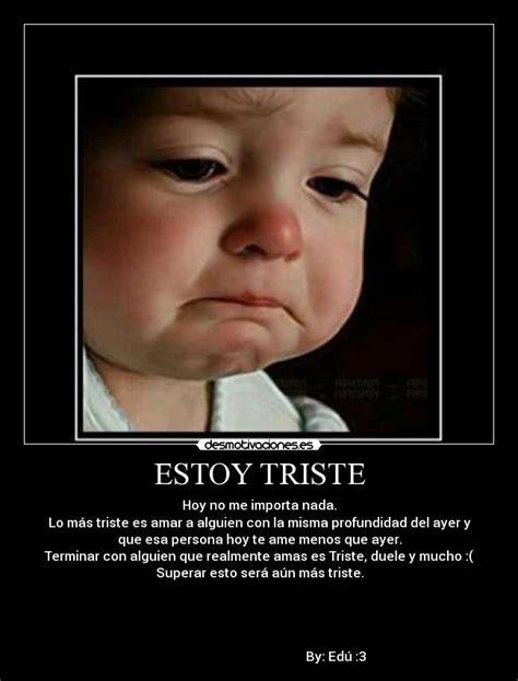 Imagenes De Amor Estoy Triste | estoy triste desmotivaciones