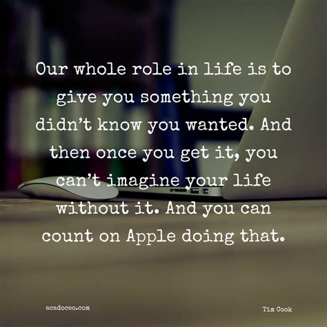 apple quotes 22 inspirational quotes from apple ceo tim cook acadoceo