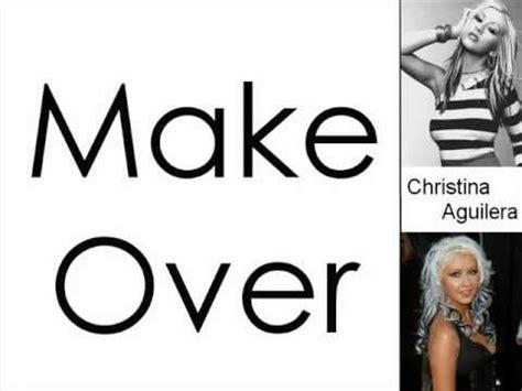 make over christina aguilera make over lyrics on screen youtube