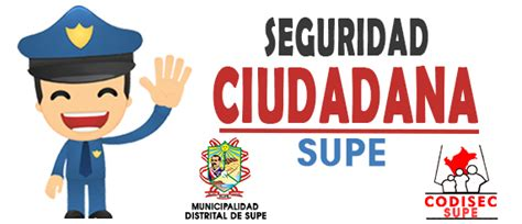 Imagenes Que Inspiran Seguridad | seguridad ciudadana municipalidad distrital de supe