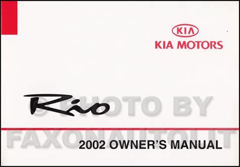 manual repair autos 2008 kia rio user handbook 2002 kia rio owners manual original