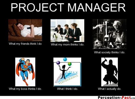 Project Management Meme - project manager what people think i do what i really