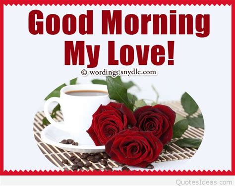 good morning love greetings good morning sweetheart quote