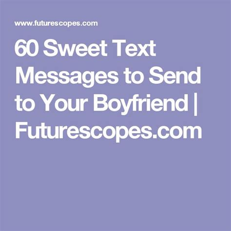 best 25 sweet texts ideas on pinterest sweet boyfriend