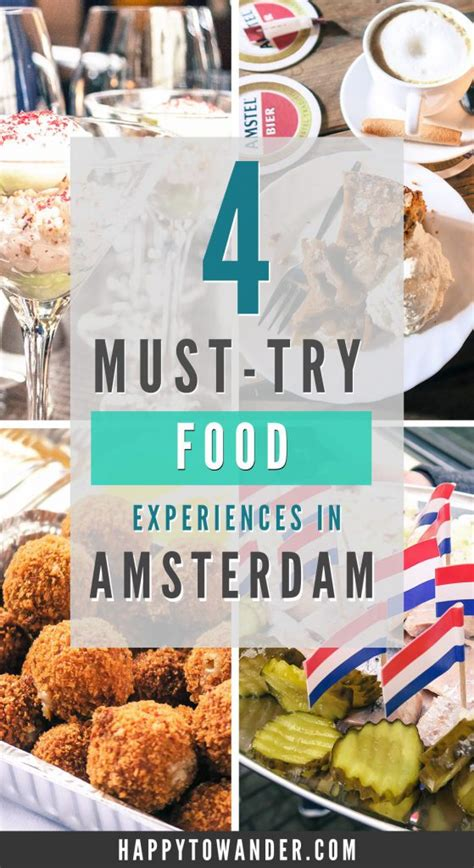 Must Try by 4 Must Try Food Experiences In Amsterdam