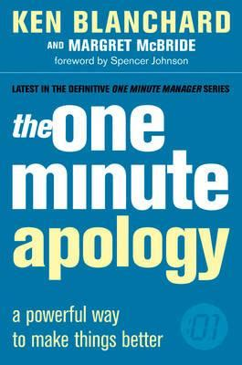 the one minute apology the one minute apology ken blanchard 9780007160068
