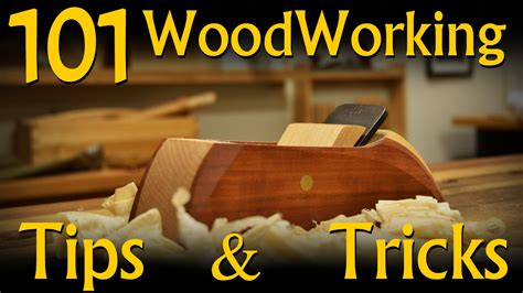 utube woodworking 101 woodworking tips tricks