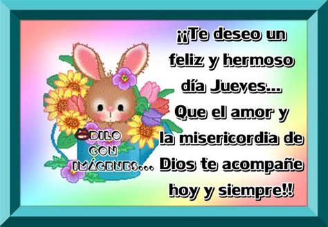 imagenes de te deseo un feliz inicio de semana te deseo un feliz y hermoso d 237 a jueves imagen 7528