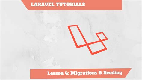 laravel tutorial migration eng laravel tutorial php 4 10 migration and seeding