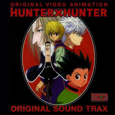 hunter × hunter ova original soundtrack | hunterpedia