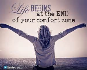 begins at the end of your comfort zone