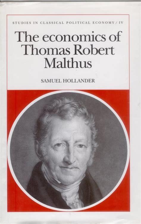biography the english economist thomas robert malthus samuel hollander author history of economic thought