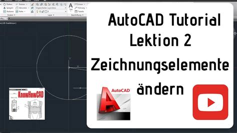 tutorial autocad deutsch autocad 2d tutorial deutsch lektion 2 zeichnungselemente