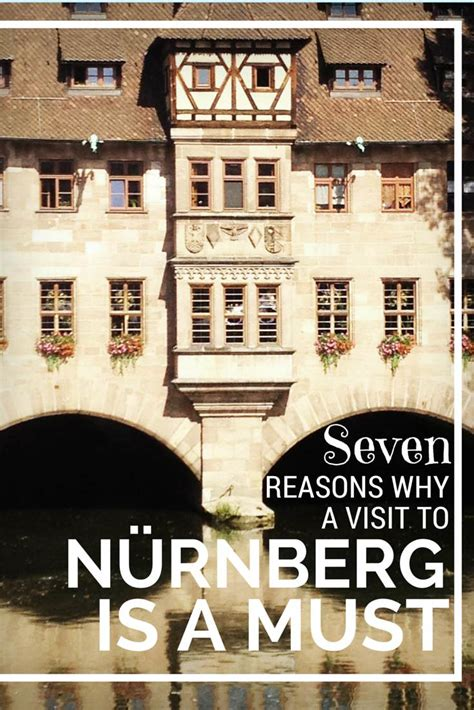 7 Reasons To Travel To Germany by 7 Things You Can T Miss In Nuremberg The Russian Abroad