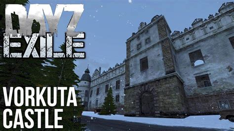 home and exile series 1 arma 3 exile dayz mod series 1 part 11 vorkuta