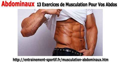 abdominaux 13 exercices de musculation pour vos abdos