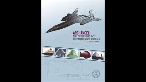 Lockheed Martin A 12 Archangel Cia S Supersonic A 12