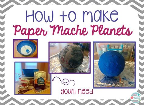 How To Make Paper Planets - how to make paper mache planets make paper paper mache
