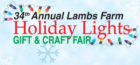 lamb s farm holiday lights gift craft fair nowyouknow
