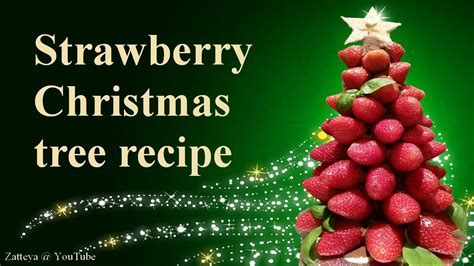 strawberry christmas tree step by step tutorial recipe