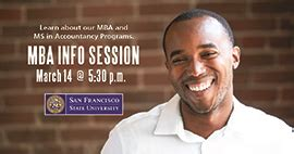 Mba San Francisco Cost by San Francisco State Mba Information Session