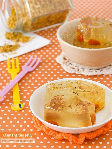 new year jelly recipe osmanthus jelly traditionally an empress s dessert easy
