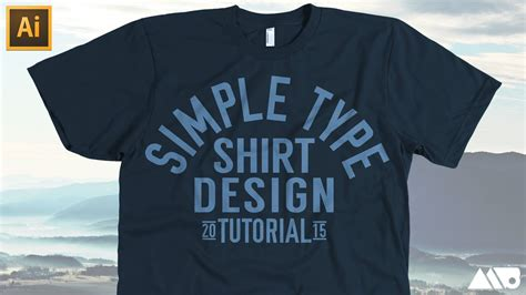 tutorial illustrator t shirt design simple type t shirt design in adobe illustrator tutorial