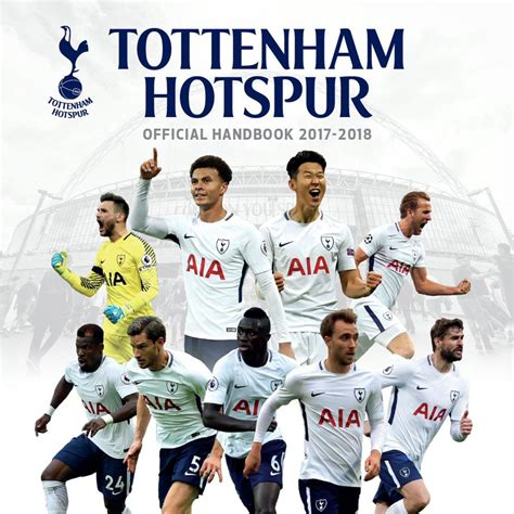 tottenham hotspur official 2017 spurs 2017 2018 handbook official spurs shop