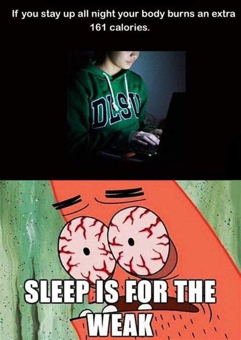 Sleep Is For The Weak Meme - the best patrick memes memedroid