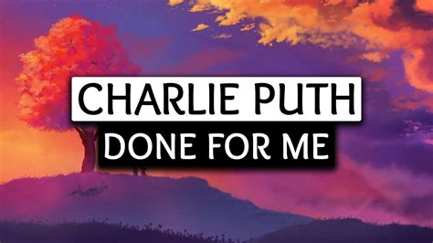 charlie puth kehlani done for me lyrics charlie puth kehlani done for me lyrics social m 250 sica