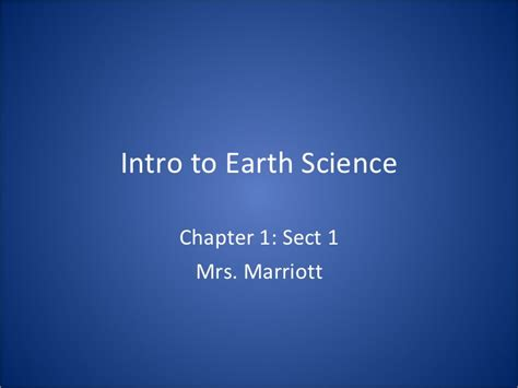 section 1 1 what is earth science introduction to earth science