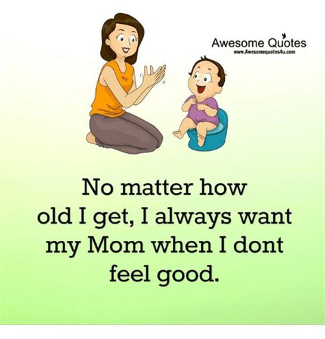 I Feel Good Meme - awesome quotes wwwawesomequotes4ucom no matter how old i