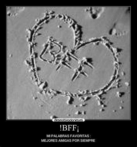 imagenes que digan bff bff 161 desmotivaciones
