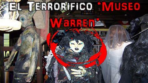 imagenes reales de los warren la historia de los warren y su terror 237 fico museo ocultista