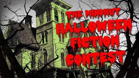 Enter For A Chance To Win Money - announcing the mindhut halloween fiction contest enter for a chance to win money and