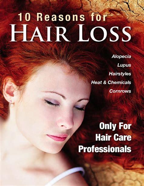 hair loss latest news hair in loss reason woman top 10 reasons for hair loss for hair care professionals
