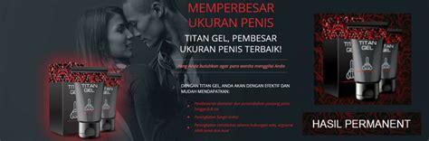 Suplemen Pria Titan Gel Asli 100 Original titan gel asli pembesar terbaik kwalitas no 1 obat pembesar alami pembesar