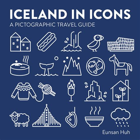 iceland the official travel guide books iceland in icons a pictographic travel guide forlagi 240