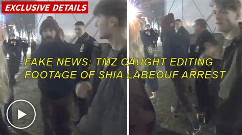 Shia Labeouf Criminal Record News Tmz Editing Comments Into Footage Of Shia Labeouf S Arrest