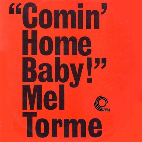 mel torme comin home baby remastered boomkat