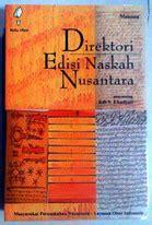 direktori edisi naskah nusantara oleh edi s ekadjati filologi bale buku bekas used bookstore