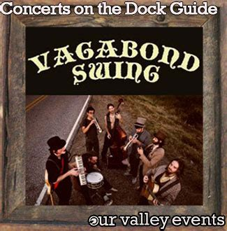 vagabond swing guide to fall concerts on dock 2013 at lowe mill