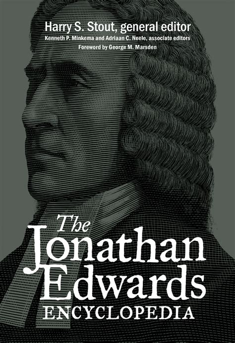 the jonathan edwards encyclopedia books 171 jonathan edwards center