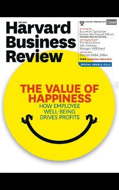 Benefits Of A Harvard Mba by 1000 Images About Value Of Happiness On