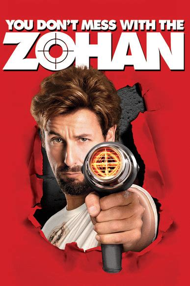 Should You Mess With Adam Sandler In The Zohan by You Don T Mess With The Zohan Sony Pictures