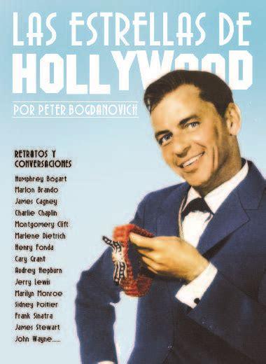 libro sexo mentiras y hollywood las estrellas de hollywood retratos y conversaciones bogdanovich peter sinopsis del libro