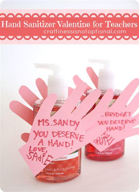 valentines ideas for teachers sanitizer for teachers